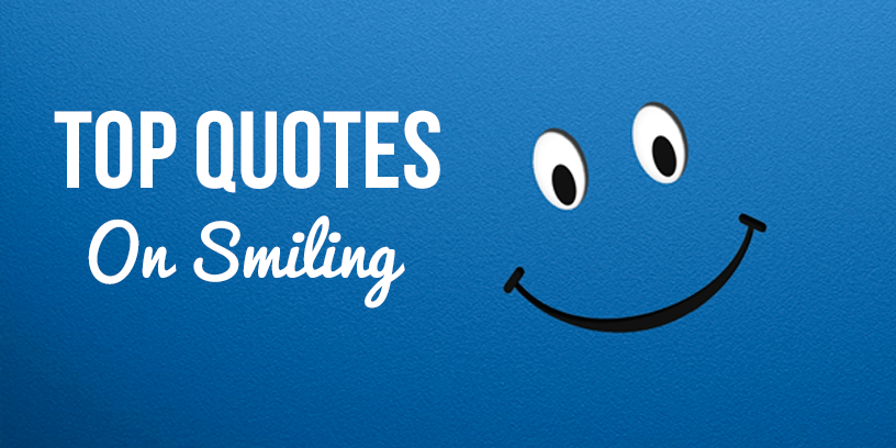 50 Best Smile Quotesstatus And Sayings To Cheer You Up Thefakestatus